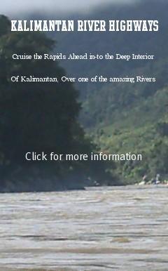 kalimantan Rivers, Barito River,Mahakam River,Hotel Booking,Reservation Hotel,Kapuas River, Kayan River, Sesayap River, Sekonyer River, Kahayan River